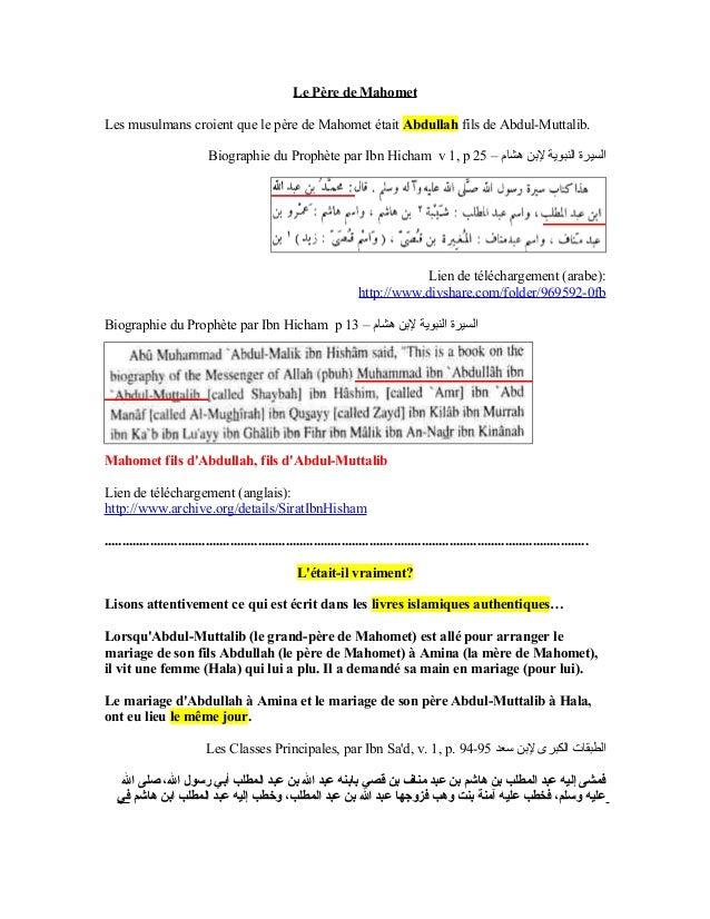 Le Père de MahometLes musulmans croient que le père de Mahomet était Abdullah fils de Abdul-Muttalib.                     ...