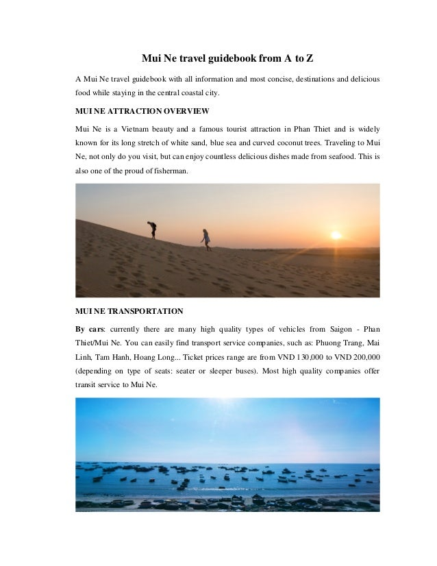 Mui Ne travel guidebook from A to Z A Mui Ne travel guidebook with all information and most concise, destinations and deli...