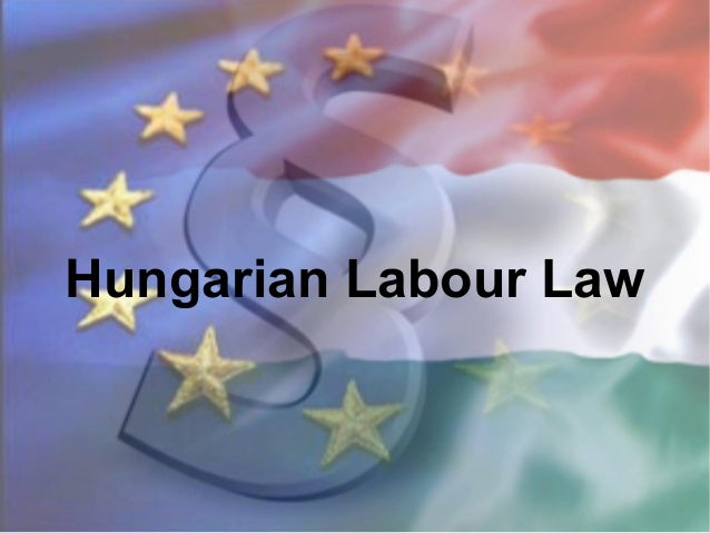 Hungarian Labour Law