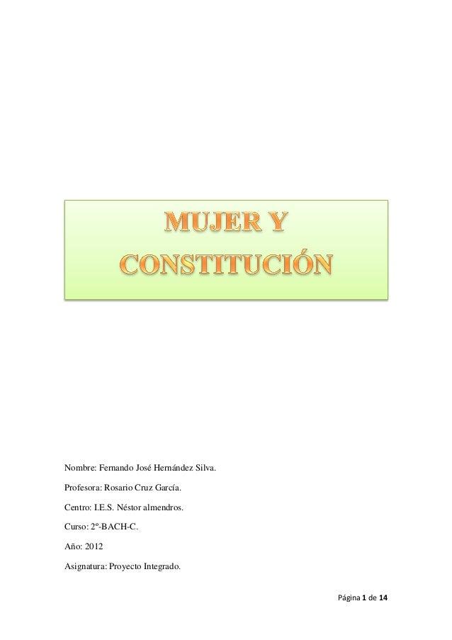 Página 1 de 14Nombre: Fernando José Hernández Silva.Profesora: Rosario Cruz García.Centro: I.E.S. Néstor almendros.Curso: ...