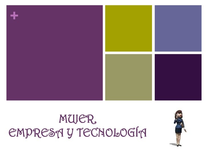 +      MUJER,EMPRESA Y TECNOLOGÍA