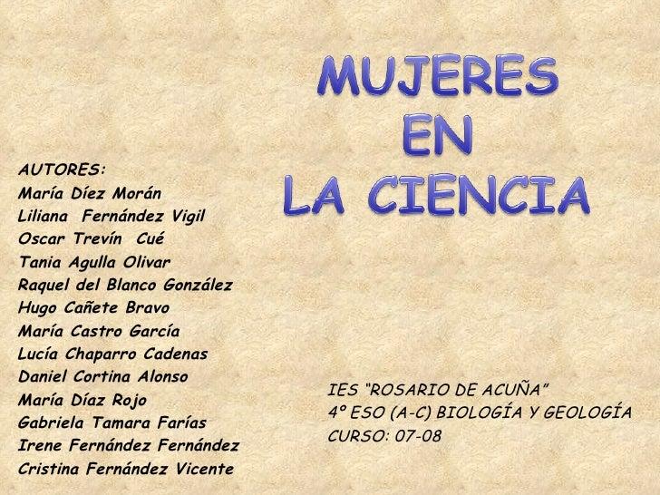 """IES """"ROSARIO DE ACUÑA"""" 4º ESO (A-C) BIOLOGÍA Y GEOLOGÍA CURSO: 07-08 AUTORES: María Díez Morán Liliana  Fernández Vigil Os..."""