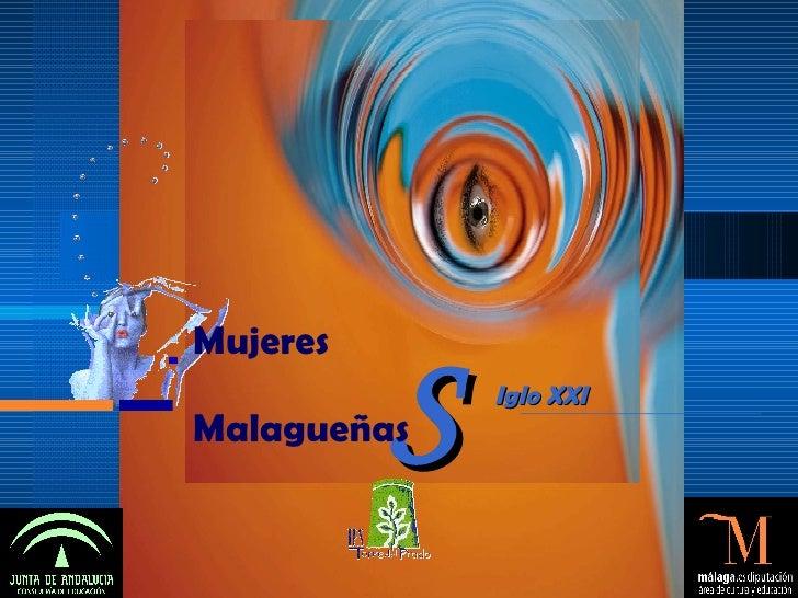 S Iglo XXI  Mujeres   Malagueñas