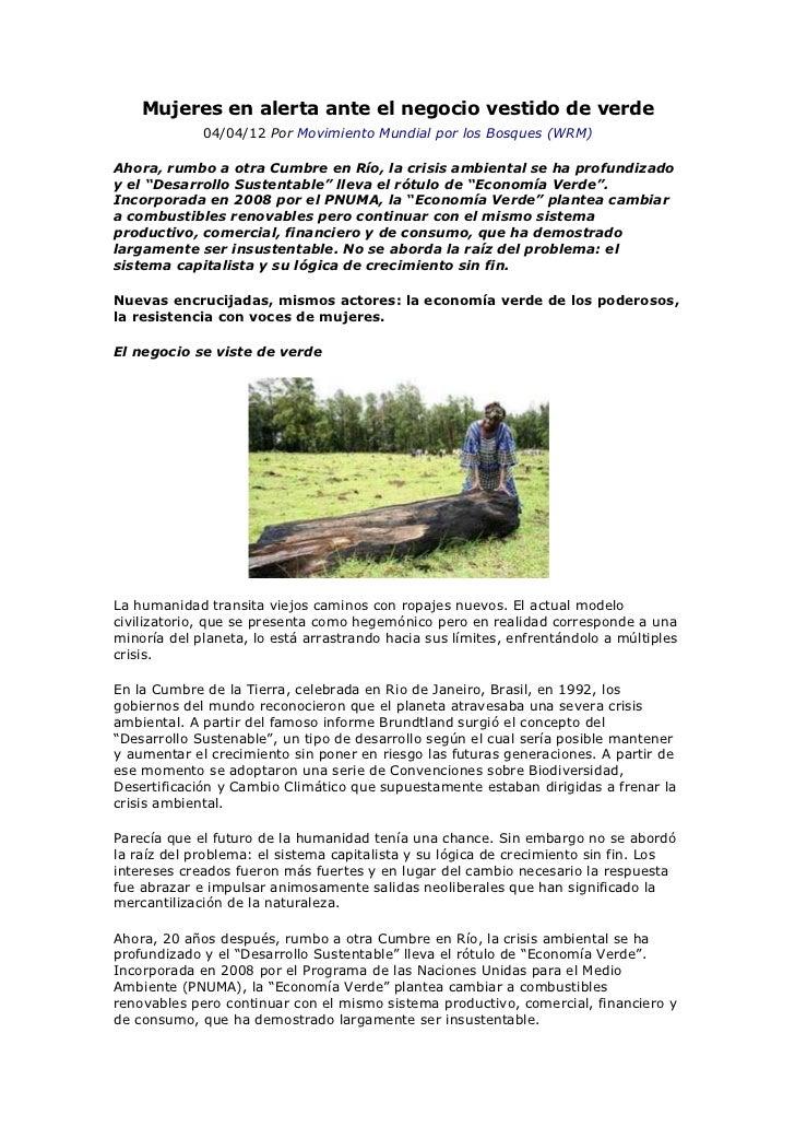 Mujeres en alerta ante el negocio vestido de verde             04/04/12 Por Movimiento Mundial por los Bosques (WRM)Ahora,...