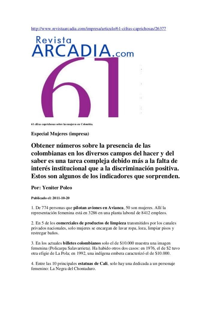 http://www.revistaarcadia.com/impresa/articulo/61-cifras-caprichosas/2637761 cifras caprichosas sobre las mujeres en Colom...