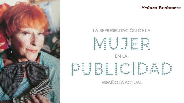LA REPRESENTACIÓN DE LA EN LA ESPAÑOLA ACTUAL