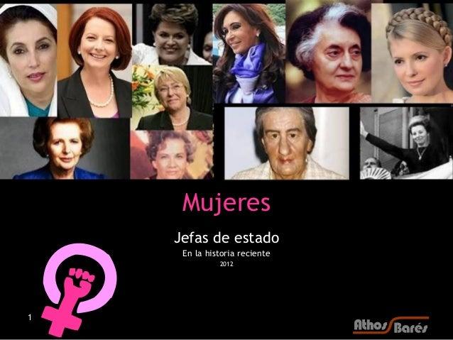 Mujeres    Jefas de estado     En la historia reciente              20121
