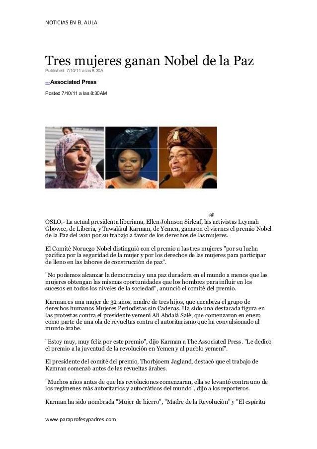 NOTICIAS EN EL AULATres mujeres ganan Nobel de la PazPublished: 7/10/11 a las 8:30A---Associated PressPosted 7/10/11 a las...