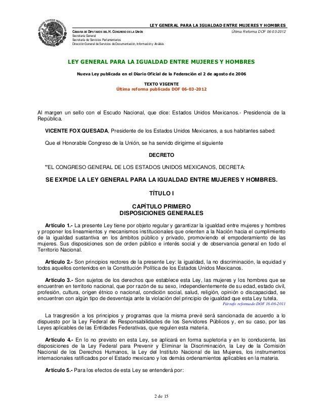 LEY GENERAL PARA LA IGUALDAD ENTRE MUJERES Y HOMBRES CÁMARA DE DIPUTADOS DEL H. CONGRESO DE LA UNIÓN  Última Reforma DOF 0...