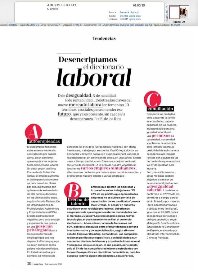07/03/15ABC (MUJER HOY) MADRID Prensa: Semanal (Sabado) Tirada: 845.065 Ejemplares Difusión: 643.611 Ejemplares Página: 30...