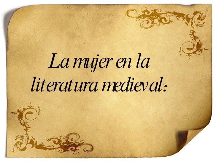La mujer en la literatura medieval :