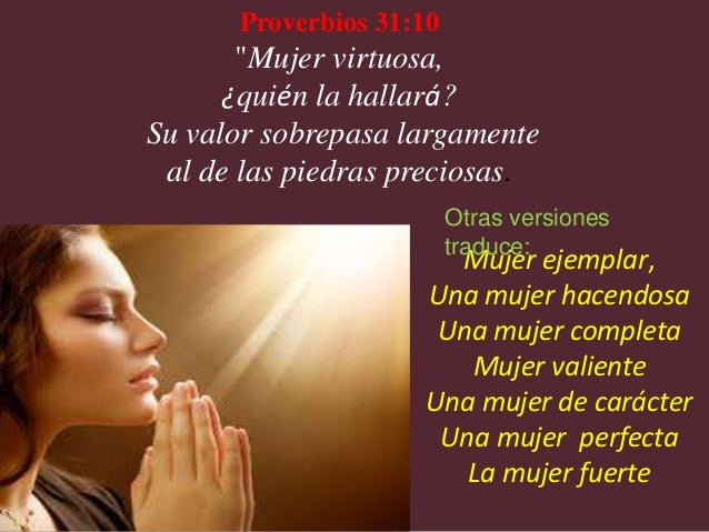 1000  images about Mujer Virtuosa on Pinterest | Tes, El camino ...