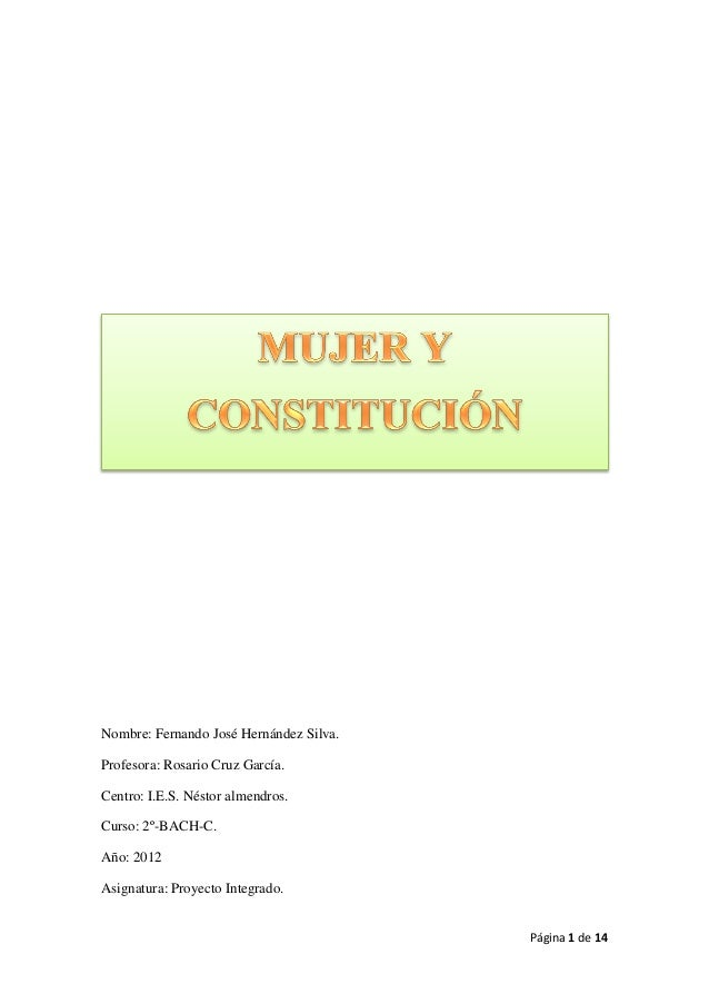 Nombre: Fernando José Hernández Silva.Profesora: Rosario Cruz García.Centro: I.E.S. Néstor almendros.Curso: 2º-BACH-C.Año:...