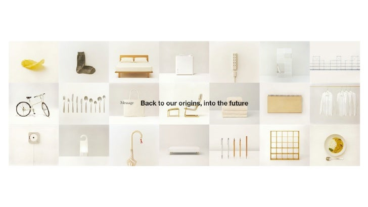 muji brand Muji soho first opened in 2008, paving the way for the brand's successful  introduction to the us market and eventually leading to the opening.