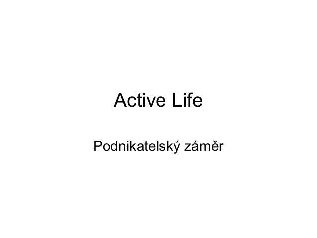 Active Life Podnikatelský záměr