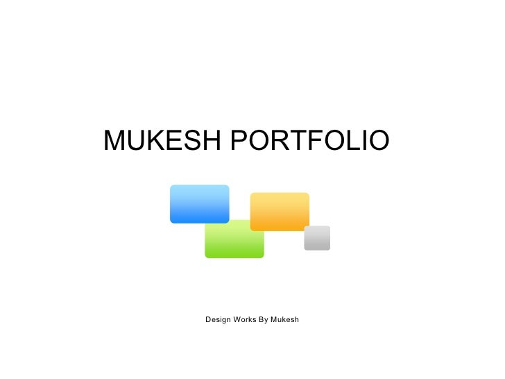 MUKESH PORTFOLIO  Design Works By Mukesh