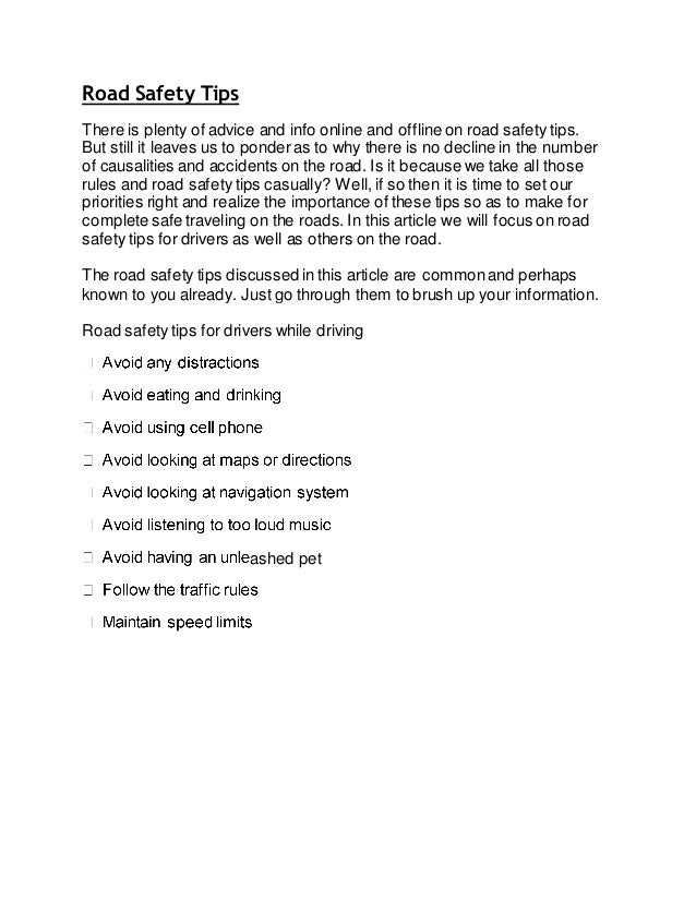 Road Safety Tips There is plenty of advice and info online and offline on road safety tips. But still it leaves us to pond...