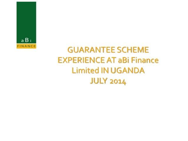 Guarantee scheme experience at aBi Finance Limited in Uganda