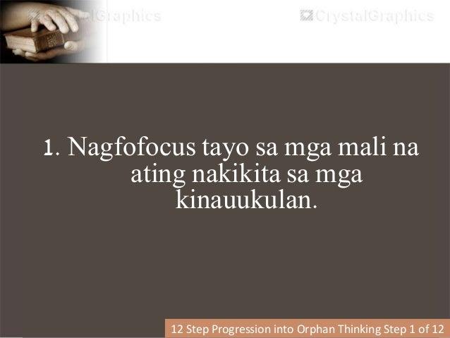 2. Pagkadiscouraged / discouragement o rejection of self (paghusga sa sarili) 12 Step Progression into Orphan Thinking Ste...