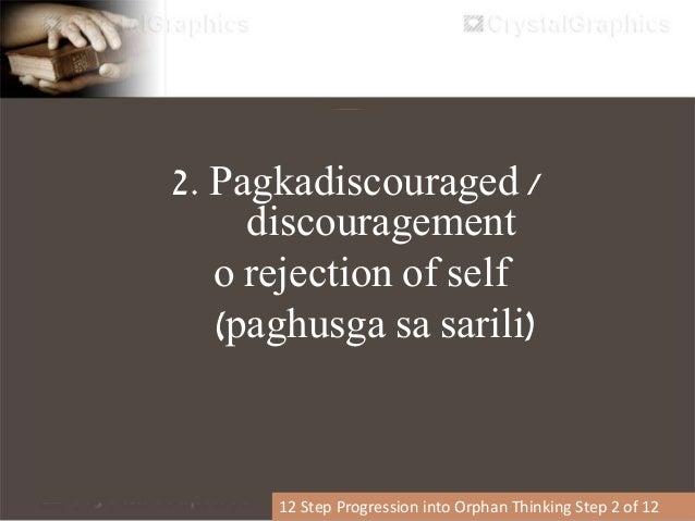 3. Hindi na tayo nagtitiwala sa mga Authority Figures. 12 Step Progression into Orphan Thinking Step 3 of 12