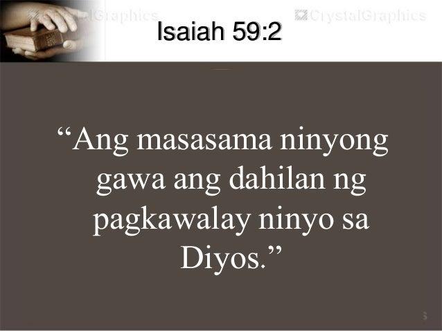 """Romans 3:23 """"Sapagkat ang lahat ay nagkasala, at walang sinuman nakaabot sa kaluwalhatian ng Diyos."""""""
