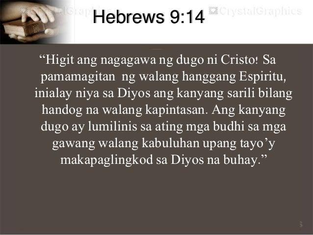 """1 John 5:13 """"Isinusulat ko ito sa inyo upang malaman ninyo na kayong sumasampalataya sa Anak ng Diyos ay may buhay na wala..."""