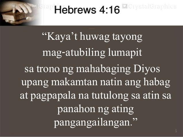 """Galatian 4:6 """"At dahil kayo kayo'y mga anak ng Diyos, isinugo niya nag Espiritu ng kanyang Anak sa ating mga puso, na tuma..."""