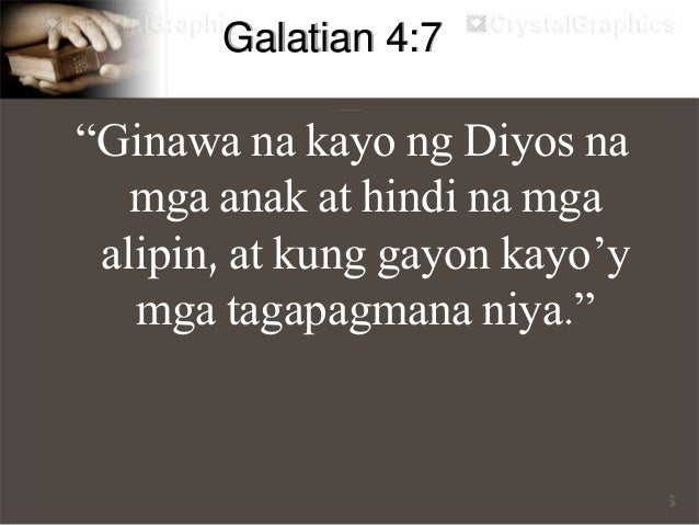 """Romans 8:14 """"Ang lahat ng pinapatnubayan ng Espiritu ng Diyos ay mga anak ng Diyos."""""""