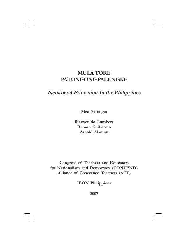 Neoliberal Education in the Philippines  i  MULA TORE PATUNGONG PALENGKE  Neoliberal Education In the Philippines Mga Patn...