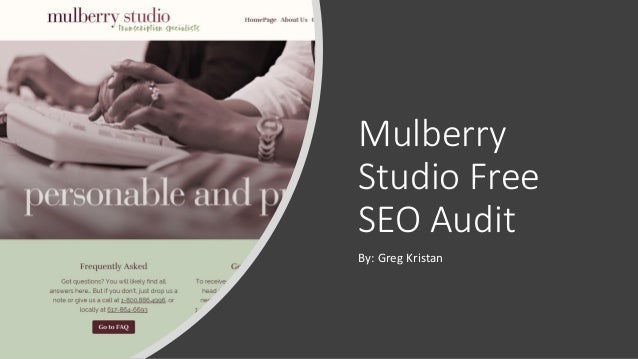 Mulberry Studio Free SEO Audit By: Greg Kristan