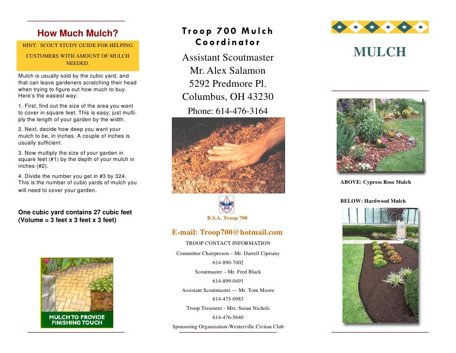 Troop 700 Mulch         How Much Mulch?                                                            Coordinator  HINT: SCOU...