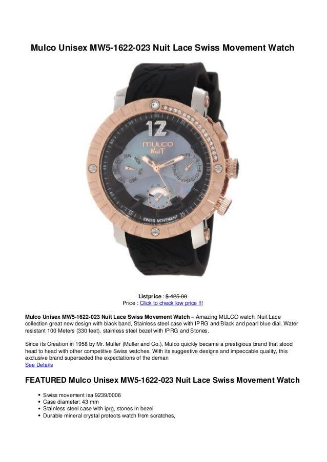 Mulco Unisex MW5-1622-023 Nuit Lace Swiss Movement Watch                                               Listprice : $ 425.0...