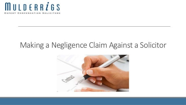 Making a Negligence Claim Against a Solicitor