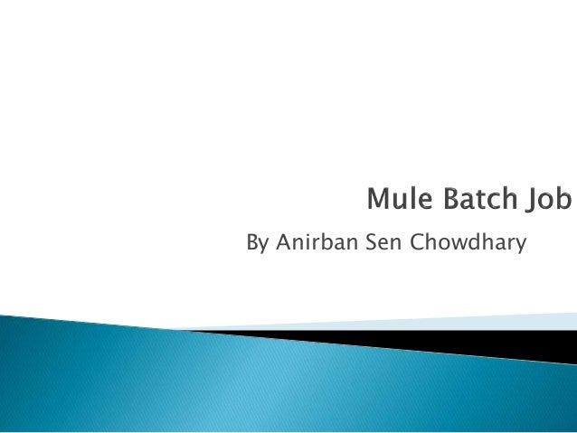 By Anirban Sen Chowdhary