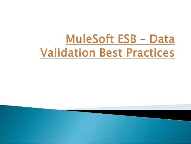  Validation of data in ESB application at different layers of message processing is a requirement which is quite frequent...