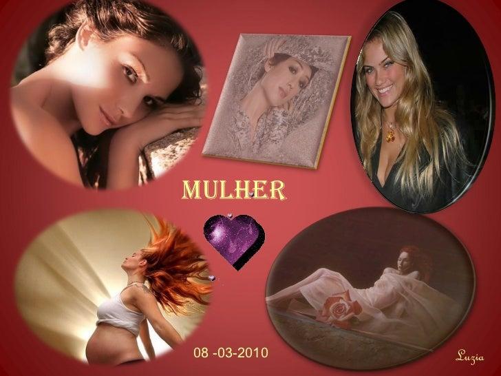 MULHER08 -03-2010   Luzia