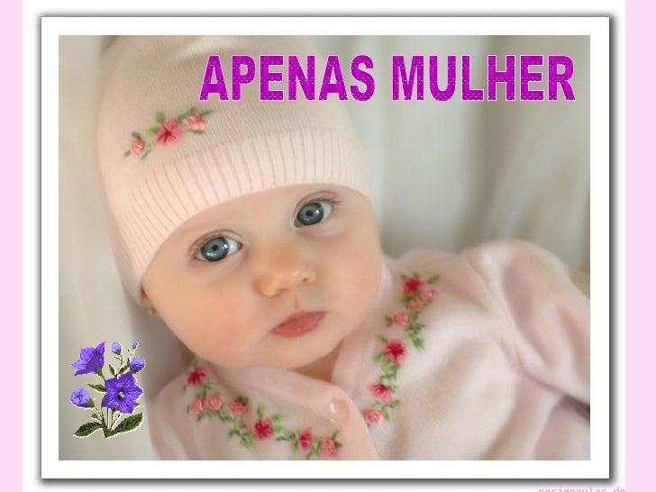 APENAS MULHER