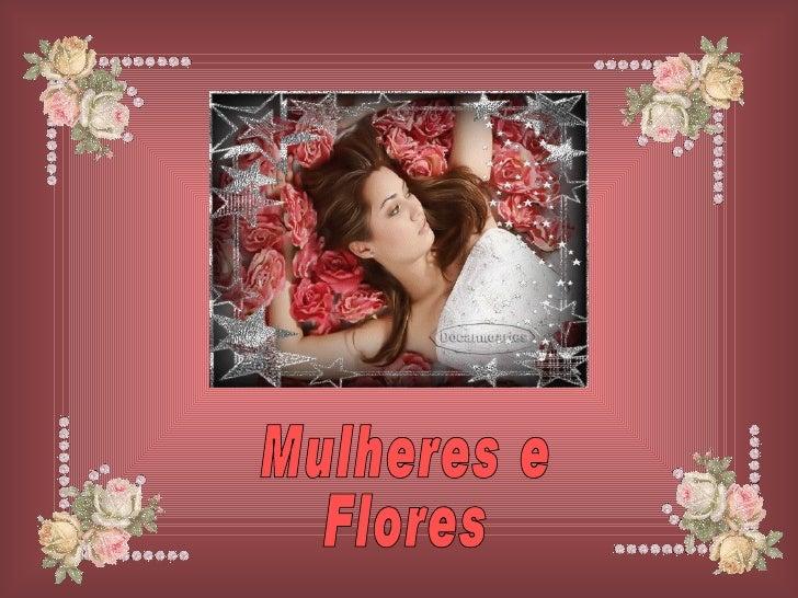 Mulheres e  Flores