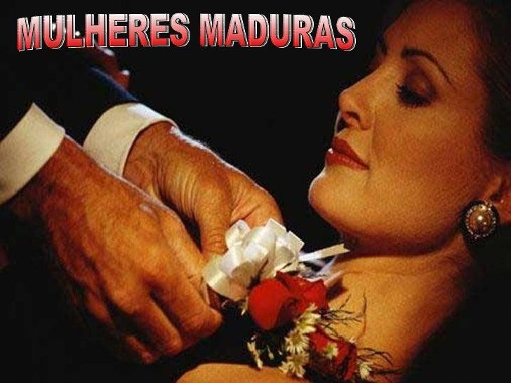 MULHERES MADURAS