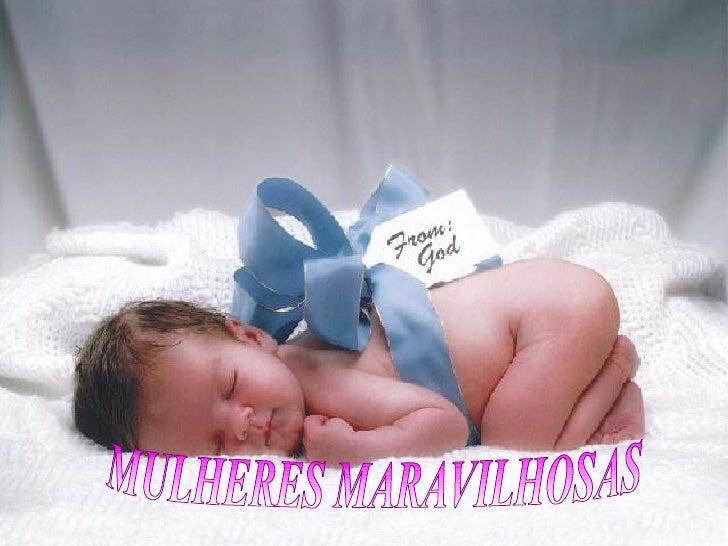 MULHERES MARAVILHOSAS