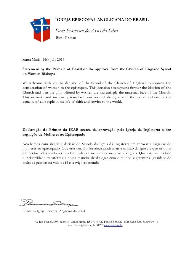 ! ! ! ! Santa Maria, 14th July 2014 ! Statement by the Primate of Brazil on the approval from the Church of England Synod ...