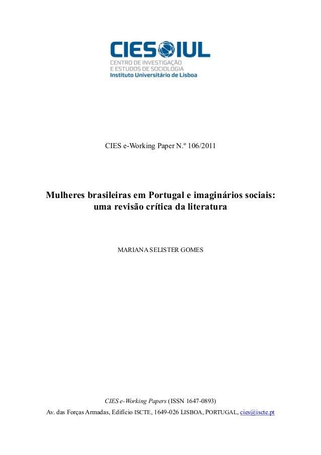 CIES e-Working Paper N.º 106/2011  Mulheres brasileiras em Portugal e imaginários sociais: uma revisão crítica da literatu...