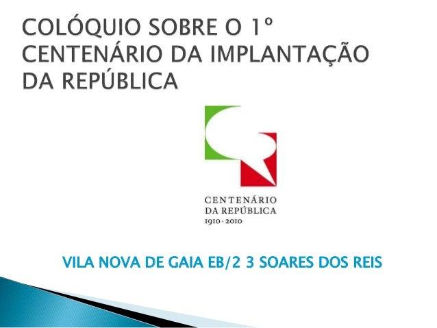 VILA NOVA DE GAIA EB/2 3 SOARES DOS REIS