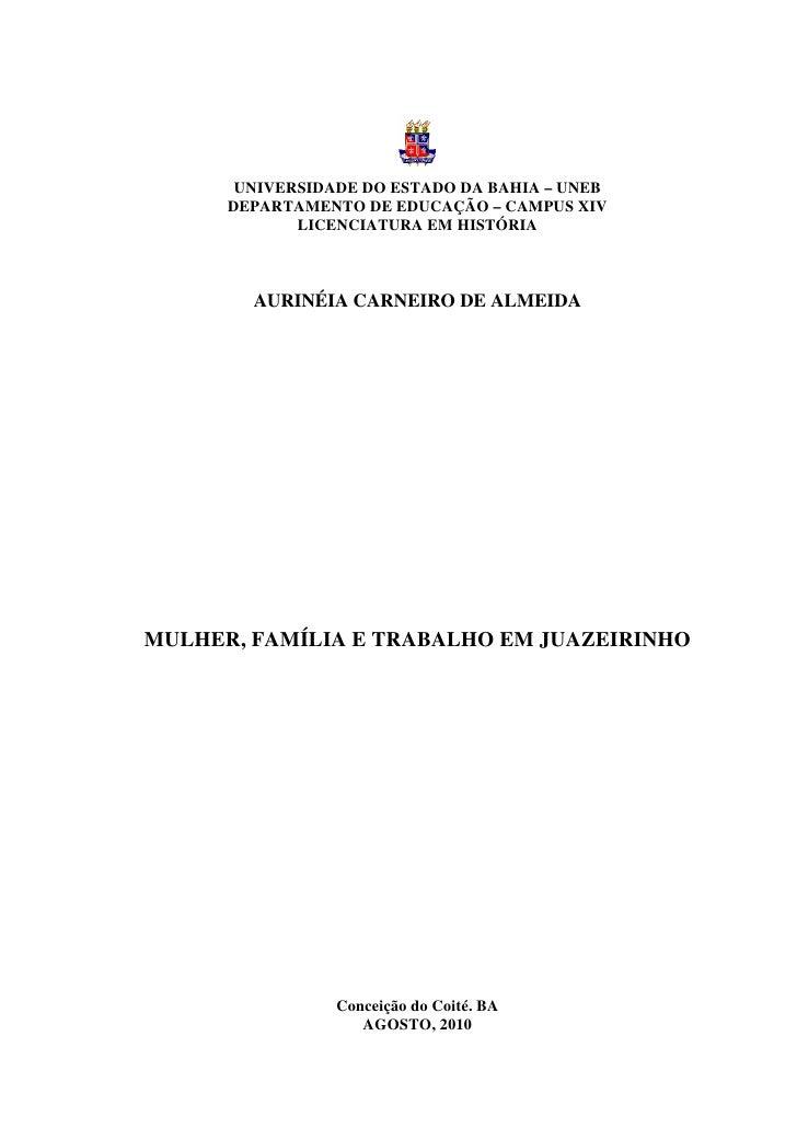 UNIVERSIDADE DO ESTADO DA BAHIA – UNEB      DEPARTAMENTO DE EDUCAÇÃO – CAMPUS XIV             LICENCIATURA EM HISTÓRIA    ...