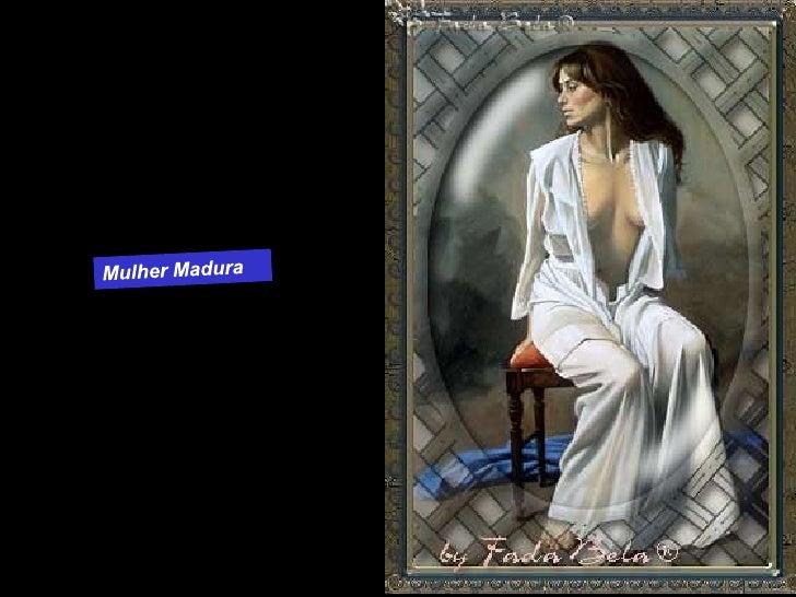 Mulher Madura<br />