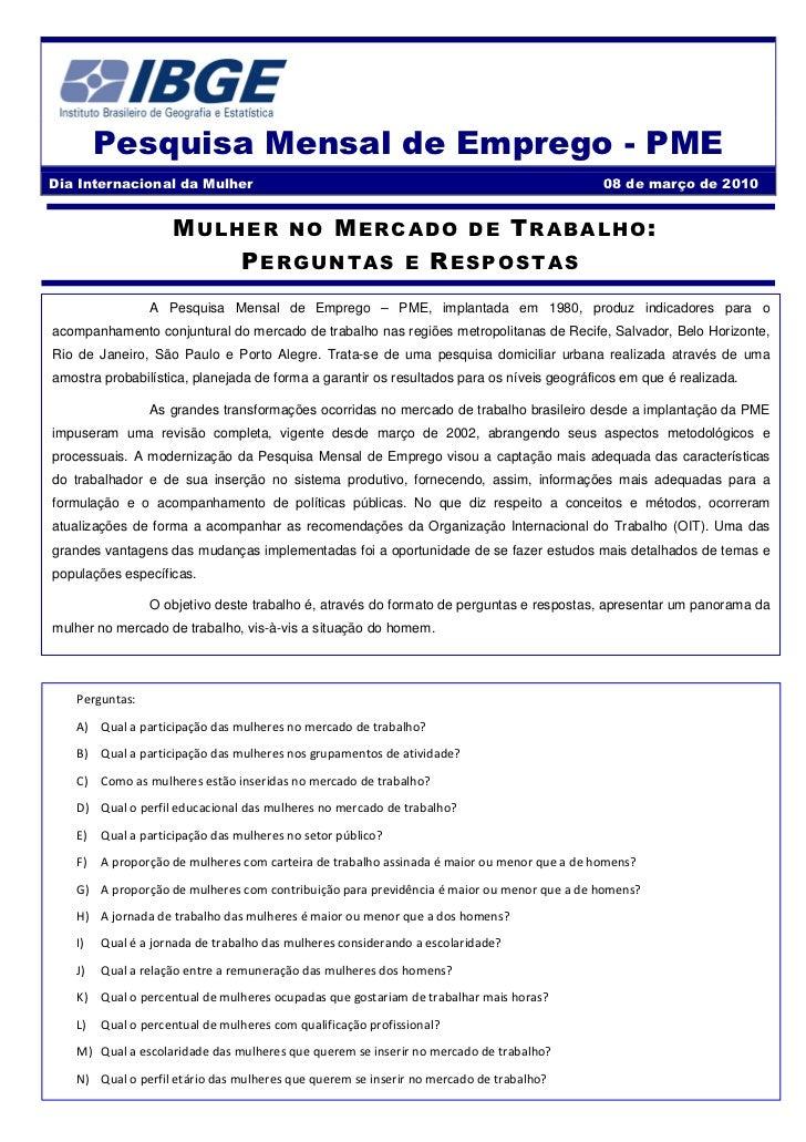 Pesquisa Mensal de Emprego - PMEDia Internacional da Mulher                                                               ...