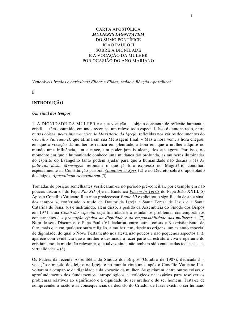 1                                  CARTA APOSTÓLICA                                MULIERIS DIGNITATEM                    ...