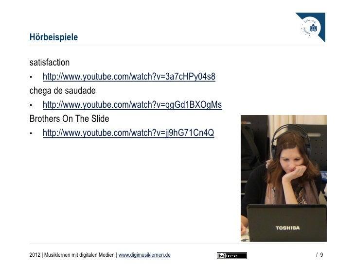 Hörbeispielesatisfaction• http://www.youtube.com/watch?v=3a7cHPy04s8chega de saudade• http://www.youtube.com/watch?v=qgGd1...