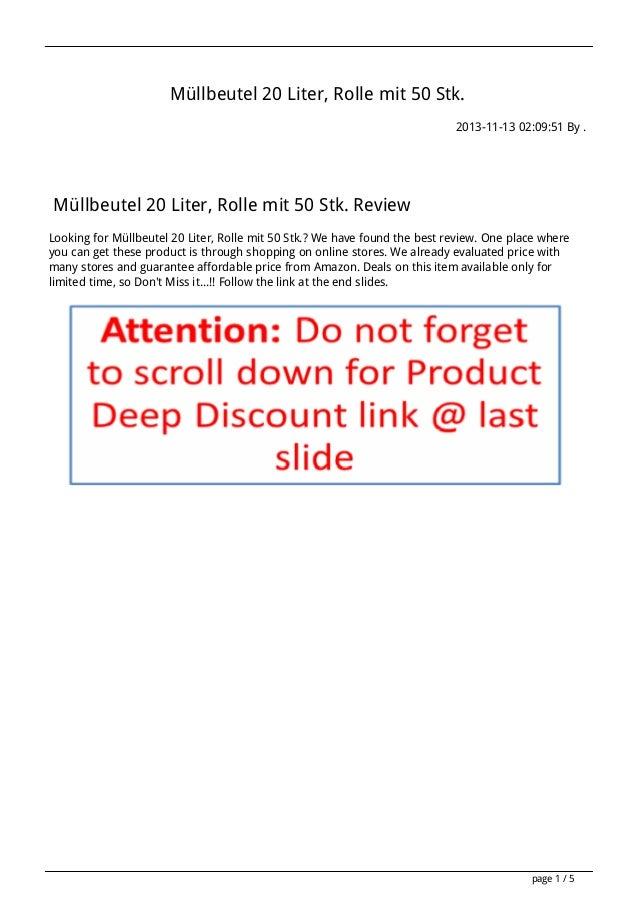 Müllbeutel 20 Liter, Rolle mit 50 Stk. 2013-11-13 02:09:51 By . Müllbeutel 20 Liter, Rolle mit 50 Stk. Review Looking for ...