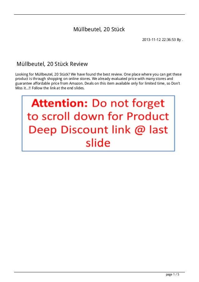 Müllbeutel, 20 Stück 2013-11-12 22:36:53 By .  Müllbeutel, 20 Stück Review Looking for Müllbeutel, 20 Stück? We have found...